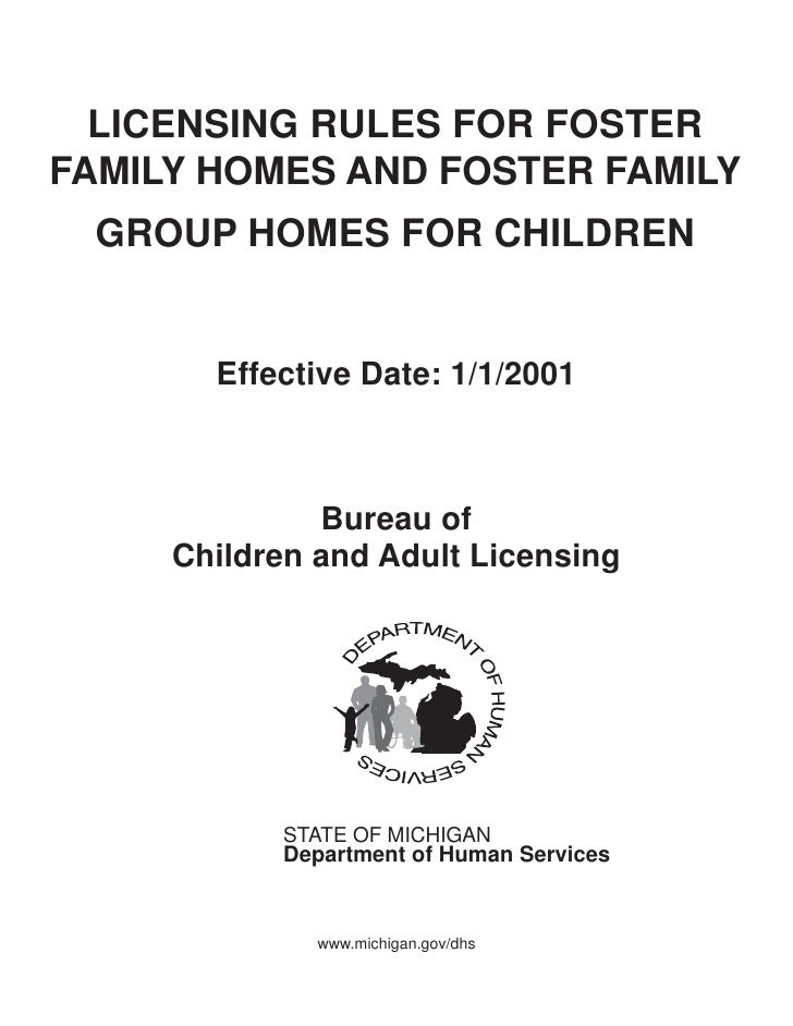 LICENSING RULES FOR FOSTERFAMILY HOMES AND FOSTER FAMILY GROUP HOMES FOR CHILDREN       Effective Date: 1/1/2001          ...