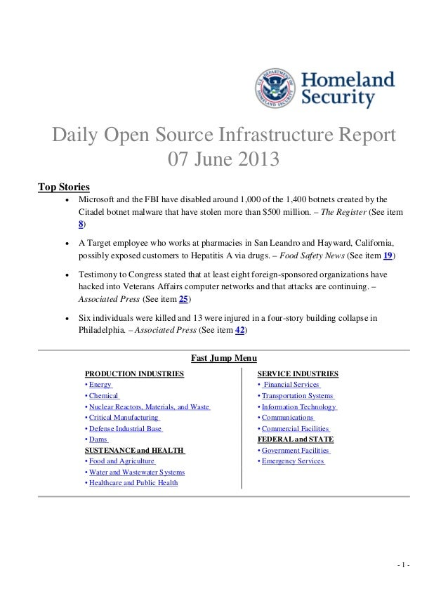 - 1 -Daily Open Source Infrastructure Report07 June 2013Top Stories•Citadel botnet malware that have stolen more than $500...