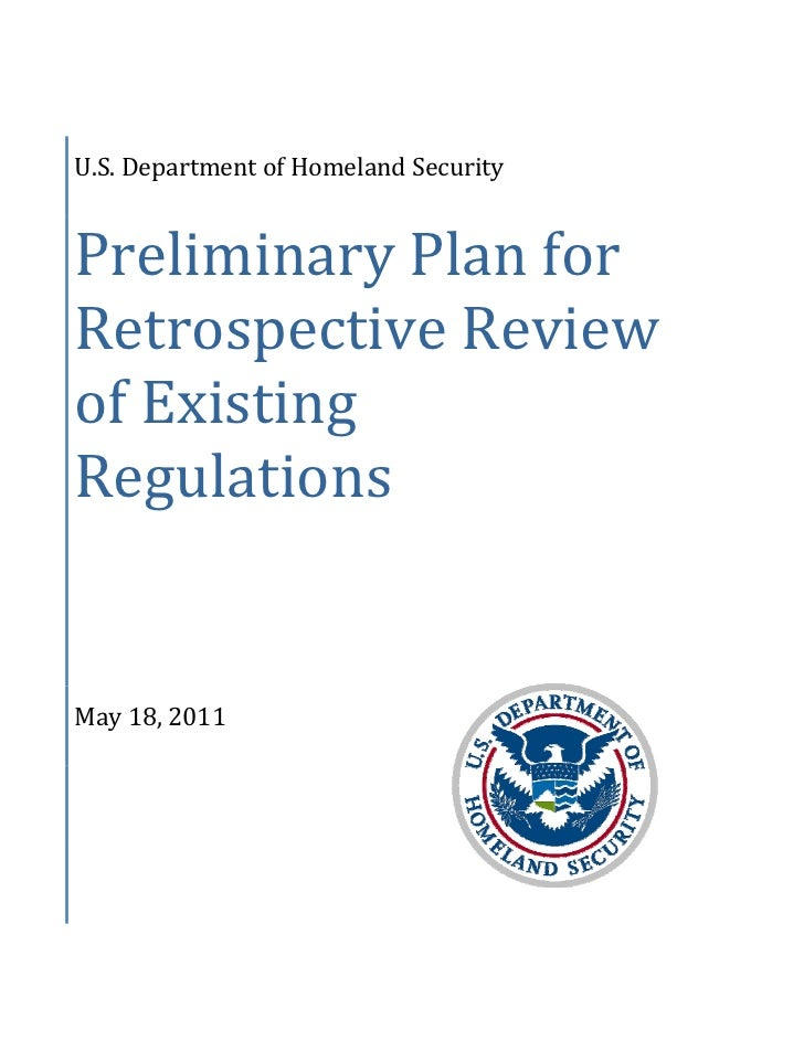 U.S. Department of Homeland Security Preliminary Plan for Retrospective Review of Existing Regulations May 18, 2011