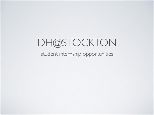 Apply to be a DH@Stockton Intern!