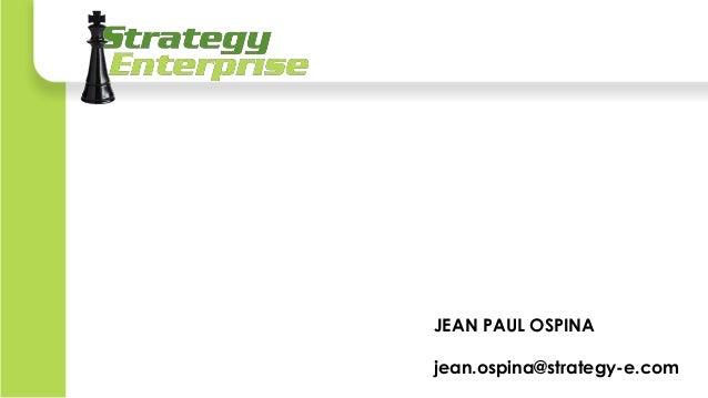 JEAN PAUL OSPINA jean.ospina@strategy-e.com