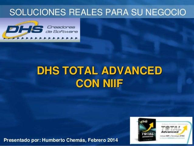 DHS Total Advanced Mejoras y NIIF