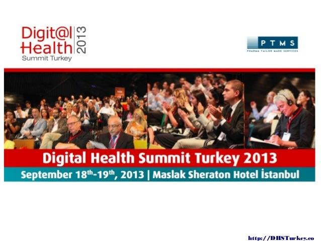 David Doherty presentation slide deck from Digital Health Summit Turkey 2013