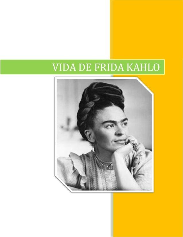 VIDA DE FRIDA KAHLO