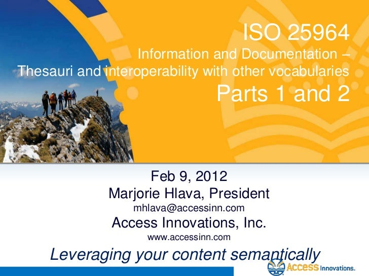 ISO 25964: Information and Documentation - Thesauri and Interoperability With Other Vocabularies