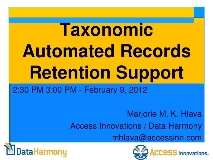 Taxonomic Automated Records Retention Support