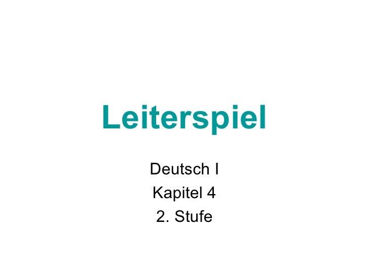 Leiterspiel Deutsch I Kapitel 4 2. Stufe