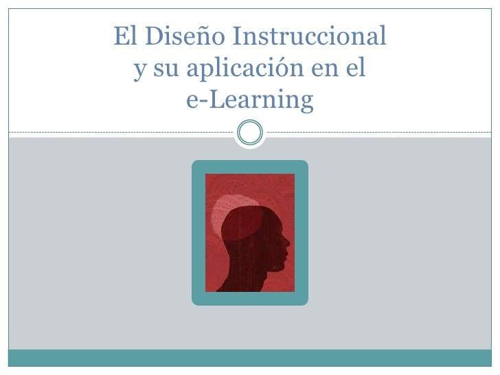 El Diseño Instruccionaly su aplicación en ele-Learning<br />