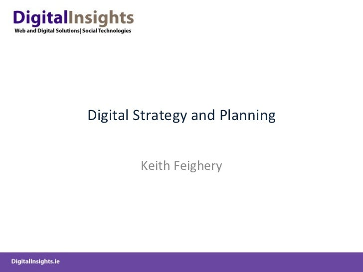 DigitalInsights-DigitalMarketingStrategy&Planning