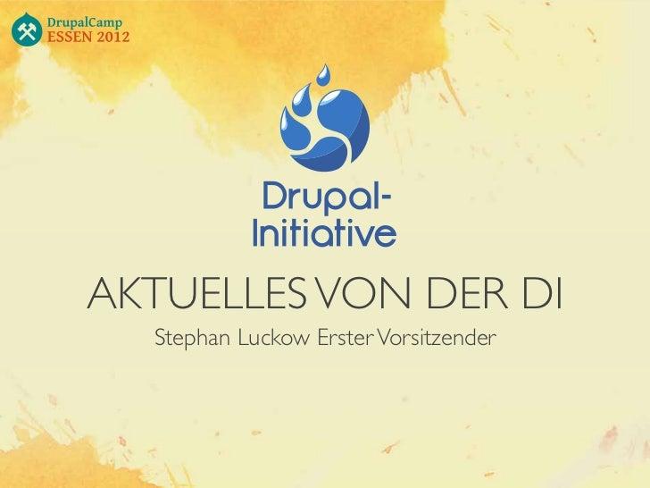 Drupal-Initiative e. V. - Status Quo