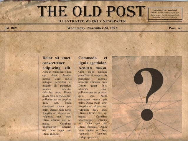 Wednesday, November 24, 1892Est. 1869 Price 6d Dolor sit amet, consectetuer adipiscing elit. Aenean commodo ligula eget do...
