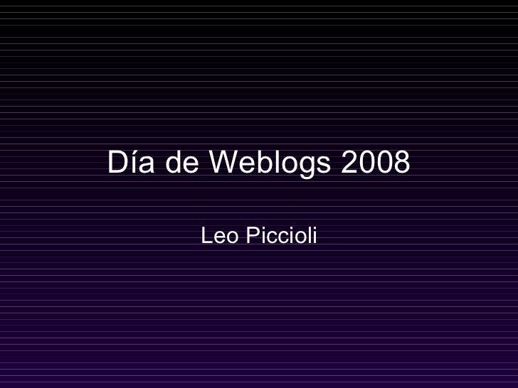 Día de Weblogs 2008 Leo Piccioli