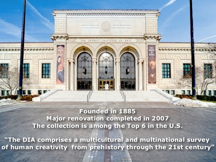 "Founded in 1885            Major renovation completed in 2007        The collection is among the Top 6 in the U.S. ""The DI..."