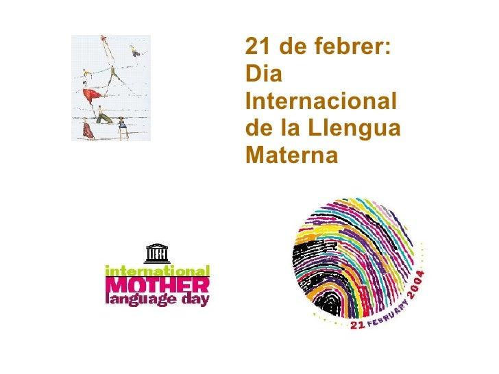 21 de febrer: Dia Internacional de la Llengua Materna