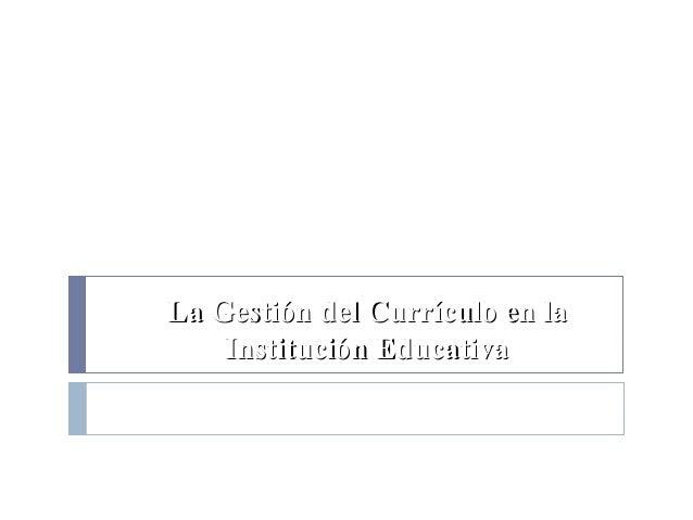 La Gestión del Currículo en la Institución Educativa Julio César Mendoza Francia