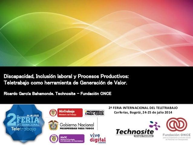 Accesibilidad UniversalAccesibilidad Universal Discapacidad, Inclusión laboral y Procesos Productivos: Teletrabajo como he...