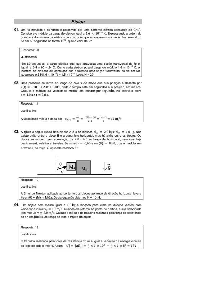 Física01. Um fio metálico e cilíndrico é percorrido por uma corrente elétrica constante de  .    Considere o módulo da car...
