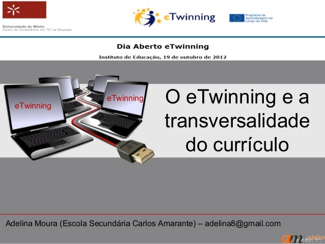 eTwinning                         eTwinning      O eTwinning e a                                        transversalidade  ...