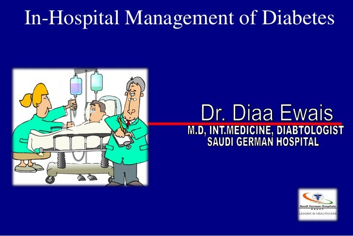 Diaa ewais.ada diabetes hospital management
