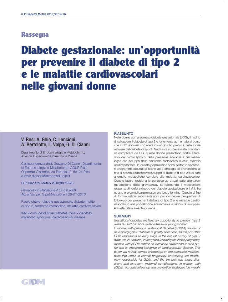 G It Diabetol Metab 2010;30:19-26RassegnaDiabete gestazionale: un'opportunitàper prevenire il diabete di tipo 2e le malatt...