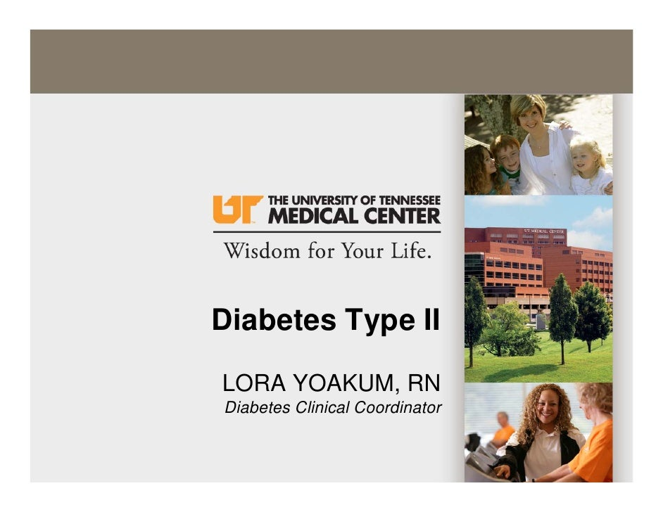 Diabetes Type II  LORA YOAKUM, RN Diabetes Clinical Coordinator