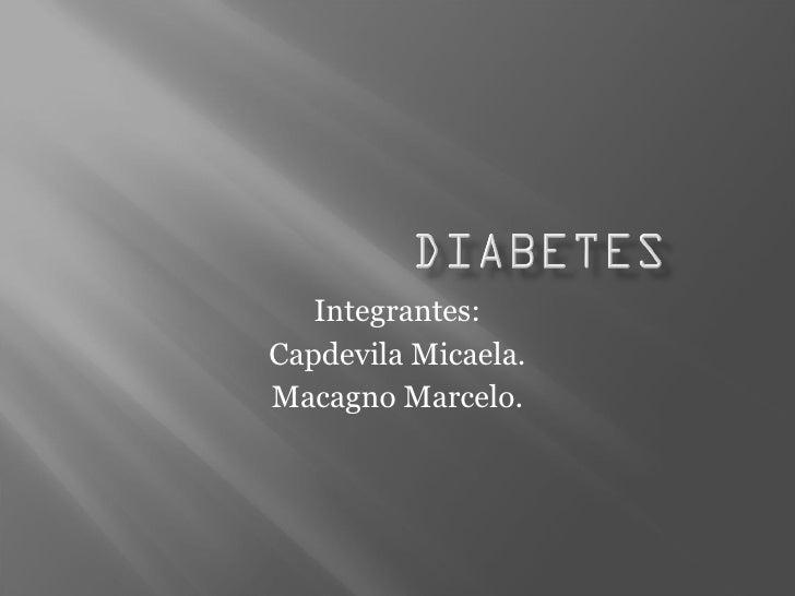 Integrantes: Capdevila Micaela. Macagno Marcelo.