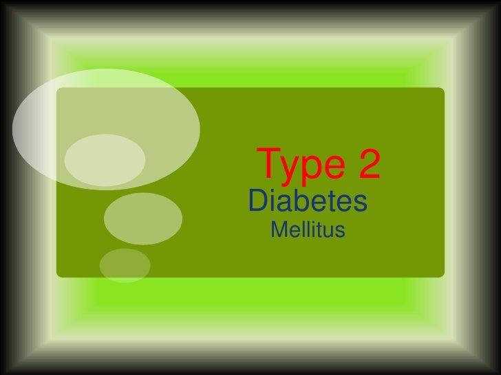 Type 2Diabetes Mellitus