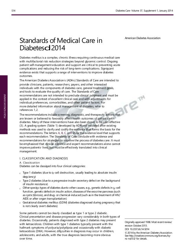 POSITIONSTATEMENT S14 Diabetes Care Volume 37, Supplement 1, January 2014 Standards of Medical Care in Diabetesd2014 Diabe...
