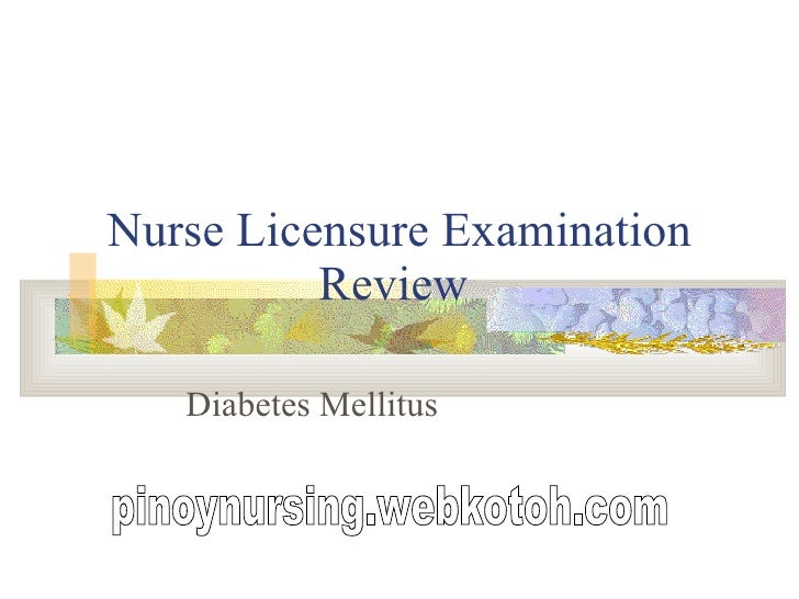 Nurse Licensure Examination Review  Diabetes Mellitus pinoynursing.webkotoh.com