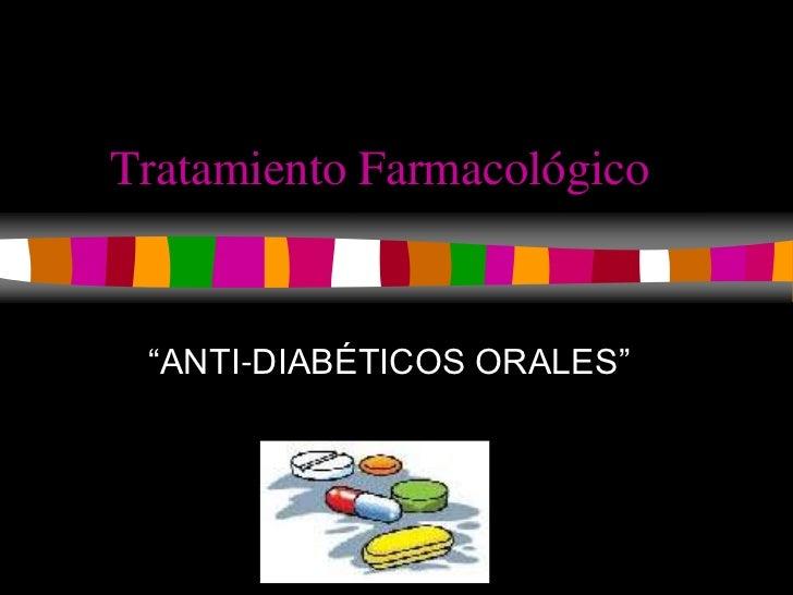 Diabetes - tratamiento farmacologico