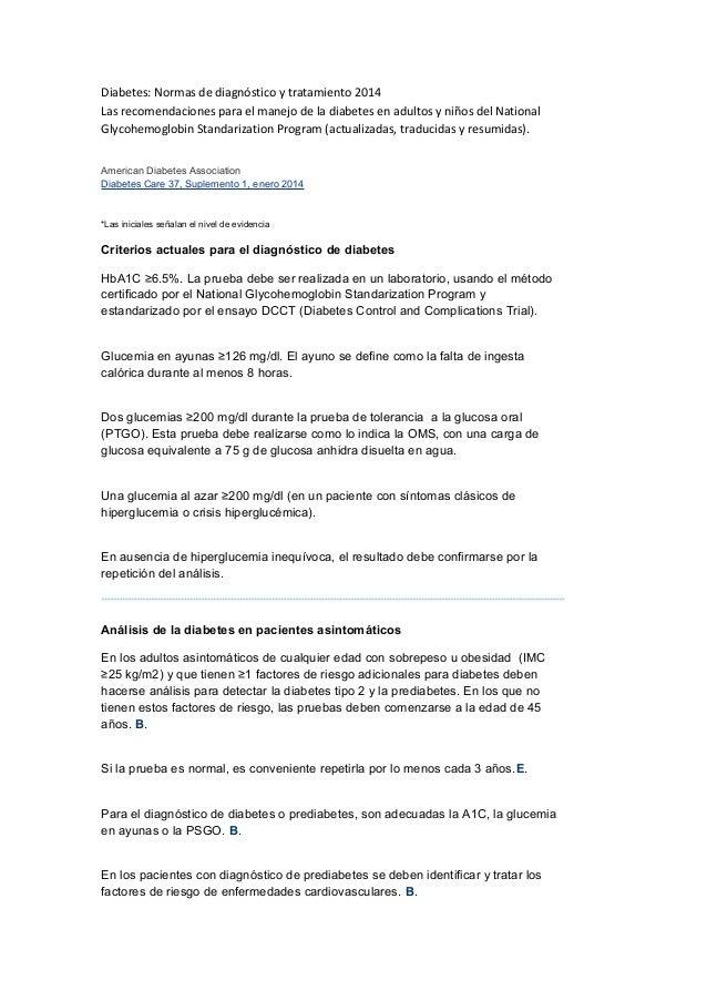Diabetes: Normas de diagnóstico y tratamiento 2014 Las recomendaciones para el manejo de la diabetes en adultos y niños de...