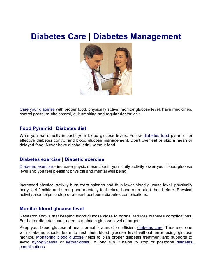 Diabetes Care | Diabetes Management     Care your diabetes with proper food, physically active, monitor glucose level, hav...