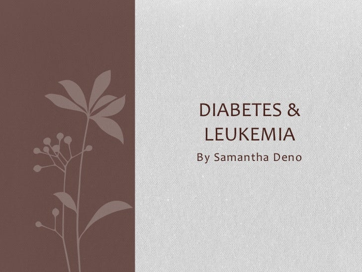Diabetes & leukemia powerpoint