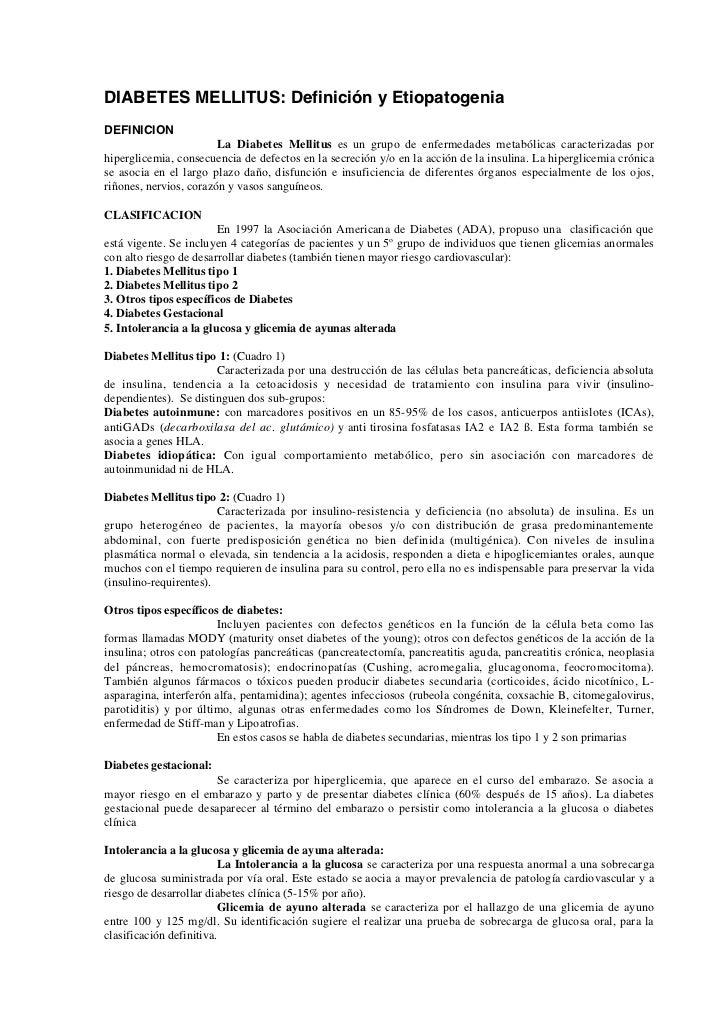 DIABETES MELLITUS: Definición y EtiopatogeniaDEFINICION                        La Diabetes Mellitus es un grupo de enferme...