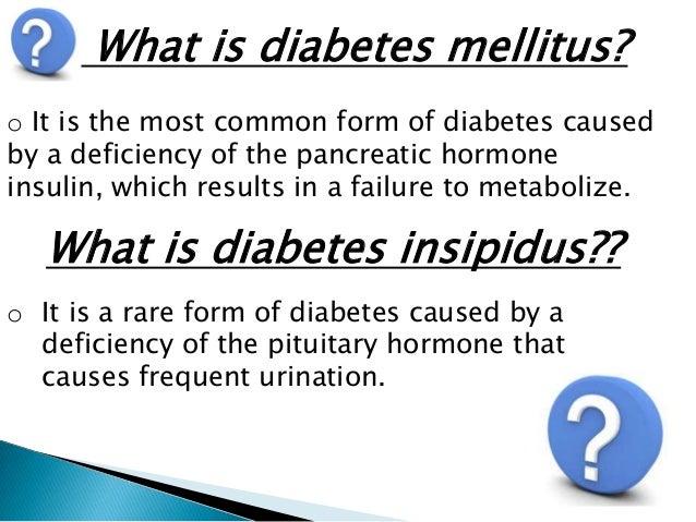 a study of diabetes mellitus and diabetes insipidus
