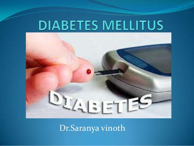Diabetes mellitus cme  dr.saranya