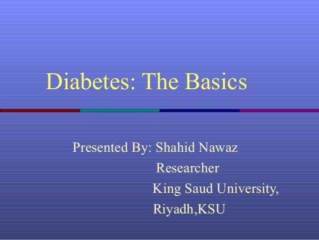 Diabetes thebasics