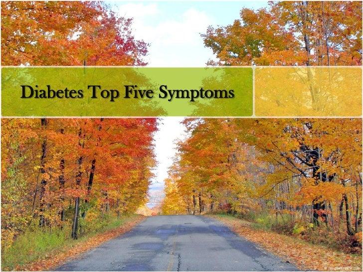 Diabetes Top Five Symptoms