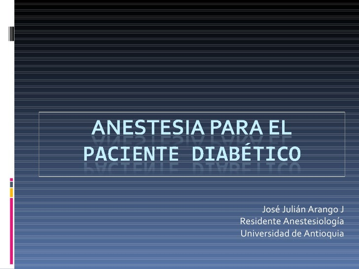 Diabetes y anestesia 2010 junio