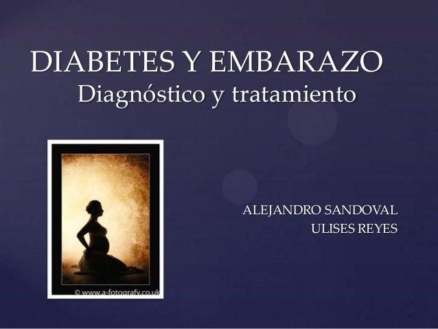 Diabetes y embarazo: Diagnostico y tratamiento
