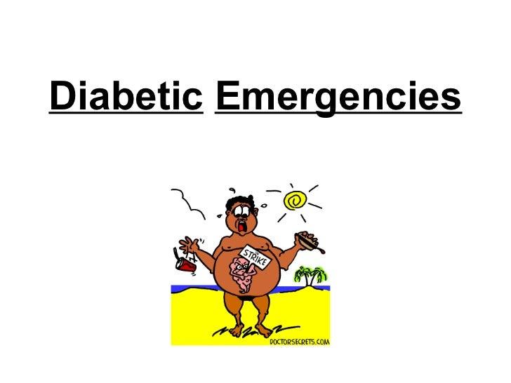 Emergency treatment of diabetes mellitus type