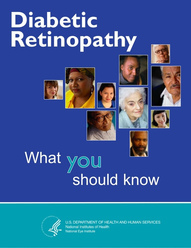 Diabetic Retinopathy What should know