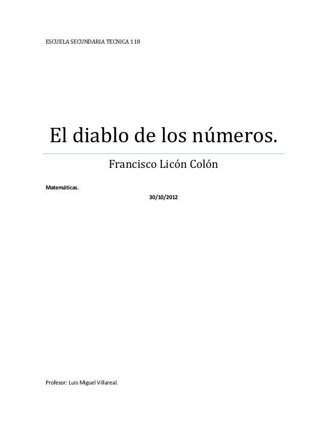 ESCUELA SECUNDARIA TECNICA 118 El diablo de los números.                           Francisco Licón ColónMatemáticas.      ...