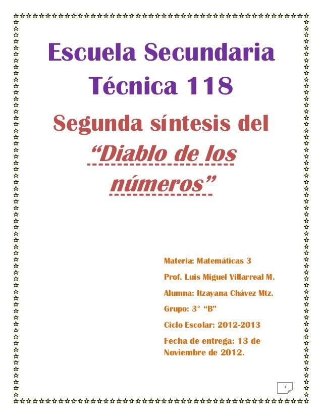 """Escuela Secundaria   Técnica 118Segunda síntesis del   """"Diablo de los     números""""          Materia: Matemáticas 3        ..."""