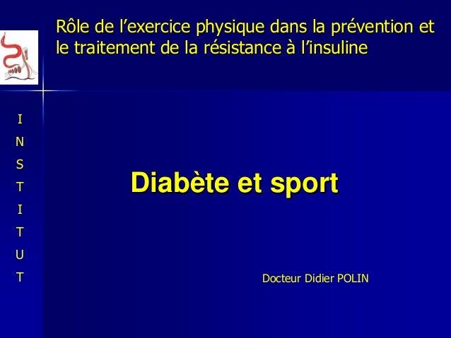 DiabDiabèète et sportte et sport Rôle de lRôle de l''exercice physique dans la prexercice physique dans la préévention etv...