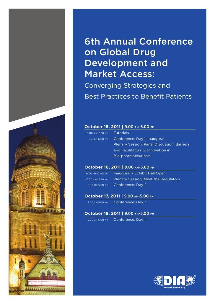6th Annual Conferenceon Global DrugDevelopment andMarket Access:	Converging	Strategies	and	Best	Practices	to	Benefit	Patie...