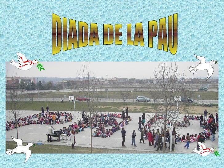 DIADA DE LA PAU