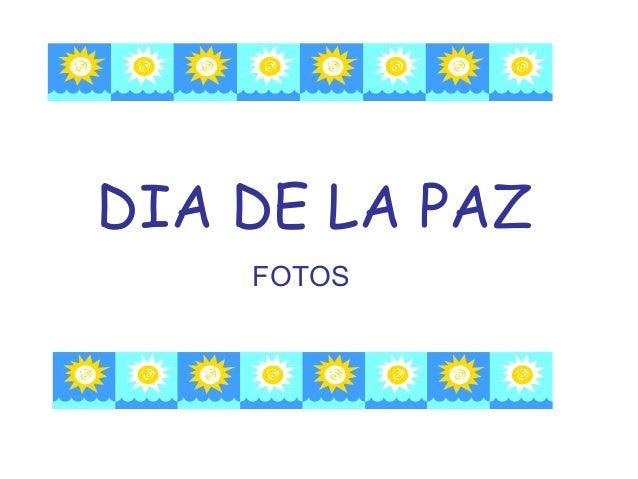DIA DE LA PAZ FOTOS