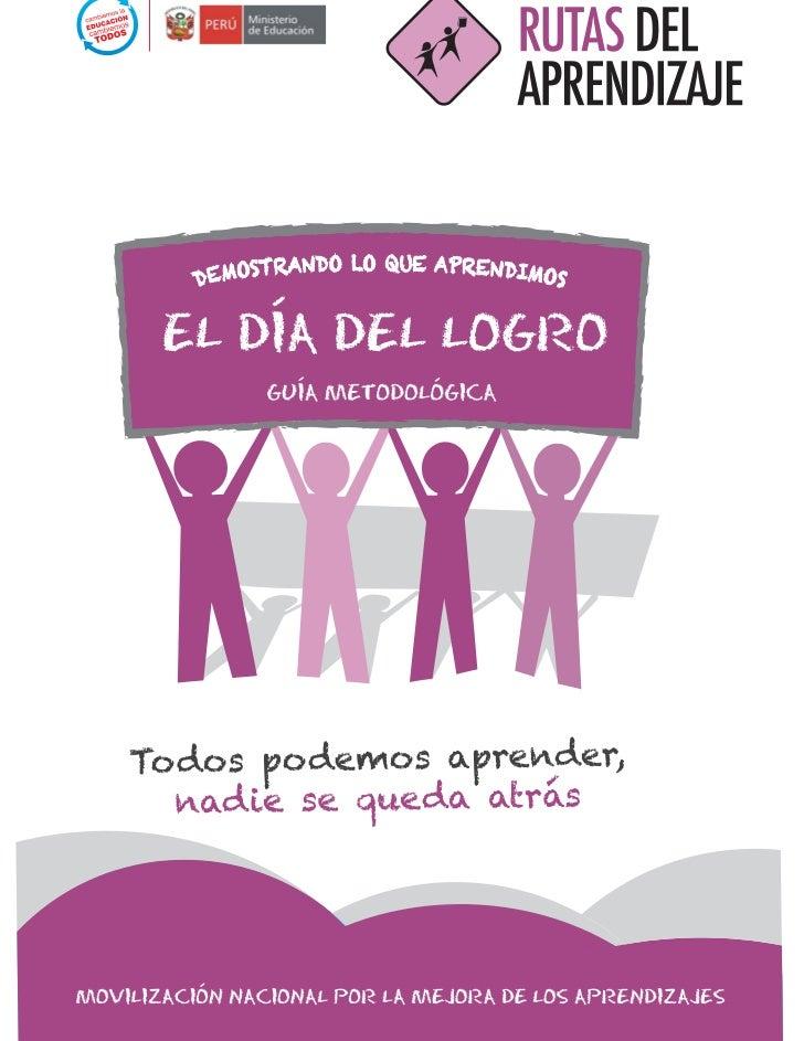 DÍA DEL LOGRO HITO EN LA RUTA DEL APRENDIZAJE Movilización Nacional