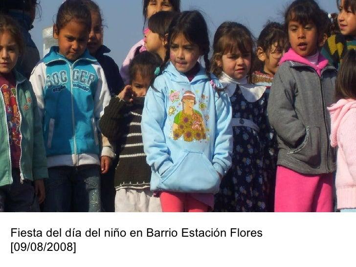 Fiesta del día del niño en Barrio Estación Flores [09/08/2008]